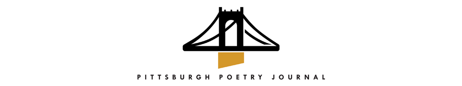 Pittsburgh Poetry Journal | Current Issue